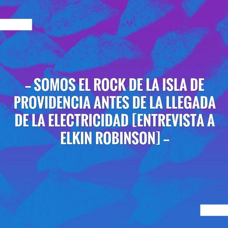 👉 Somos el Rock de la isla de Providencia antes de la llegada de la electricidad [Entrevista a @elkinrobinsonmusic]  👆🏻👆🏻link en bio  http://derecho.rocks/2017/07/somos-el-rock-de-la-isla-de-providencia-antes-de-la-llegada-de-la-electricidad-entrevista-elkin-robinson/?utm_campaign=crowdfire&utm_content=crowdfire&utm_medium=social&utm_source=pinterest   #música #entrevistas #arte #colombia