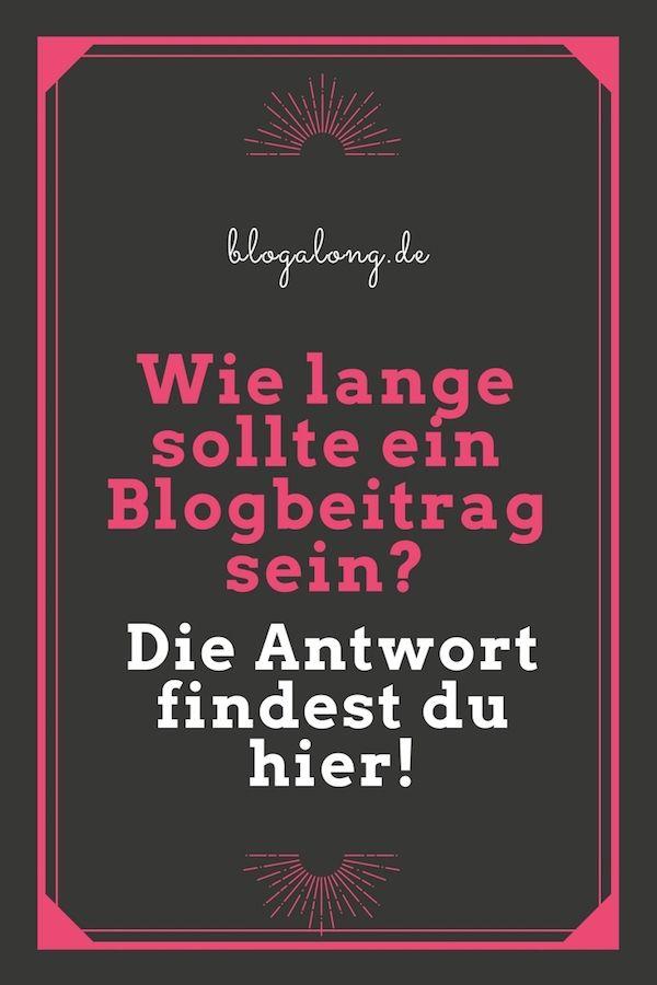 Wie lange sollte ein Blogbeitrag sein? #bloggen #artikel #blogger #tipps #tricks #hacks #blogpost