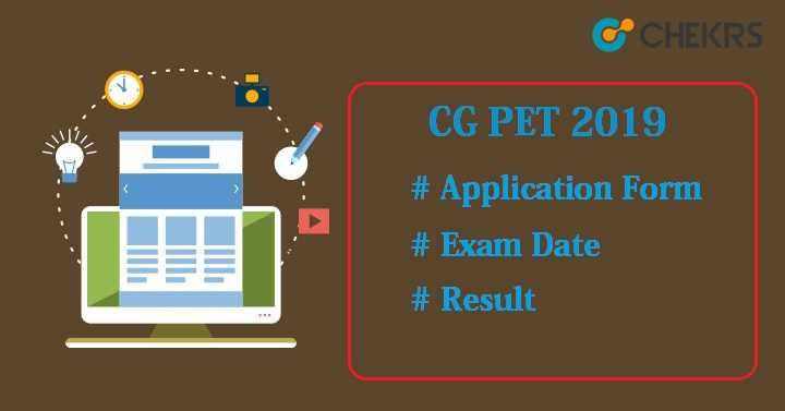 Cg Pet 2020 Check Now Application Form Entrance Exam College Admission