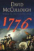 1776 by David McCullough:  Staying in the territory of his acclaimed epic biography John Adams, David McCullough follows George Washington and the Continental Army through the tumultuous first year of war. An exceptional narrative historian, McCullough vividly examines the characters and larger political and social developments that propelled...