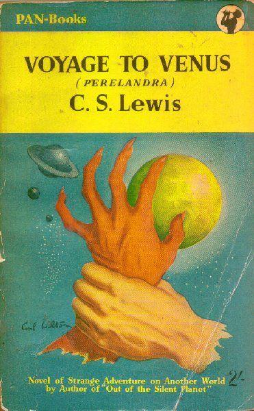 Publication: Voyage to Venus (Perelandra) Authors: C. S. Lewis Year: 1953-00-00 Catalog ID: #253 Publisher: Pan Books  Cover: Carl Wilton