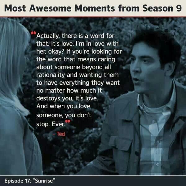 Quotes About Love How I Met Your Mother : Aww.. Ted Mosby Quote. Quotes Pinterest