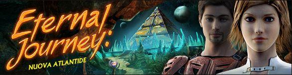 Eternal Journey Nuova Atlantide #giochi #gioco