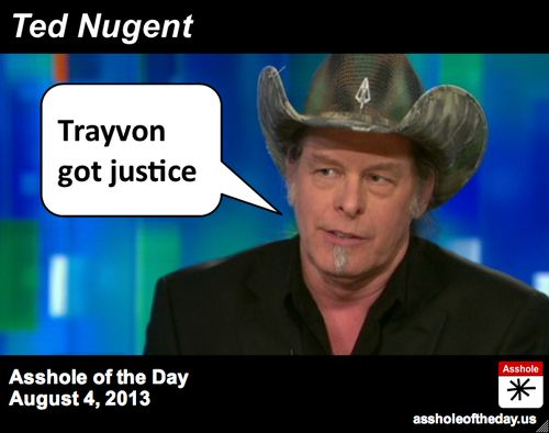 DISGUSTING PIECE OF SHIT TED NUGENT ~ Asshole of the Day August