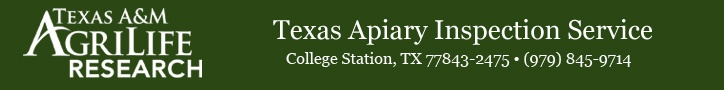 Texas Apiary Inspection Service, a part of the Texas Agricultural Experiment Station