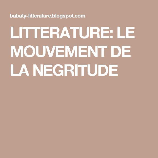 LITTERATURE: LE MOUVEMENT DE LA NEGRITUDE