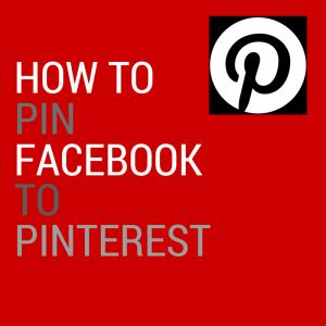 How To Pin #Facebook To #Pinterest And Drive #Traffic To Your Website