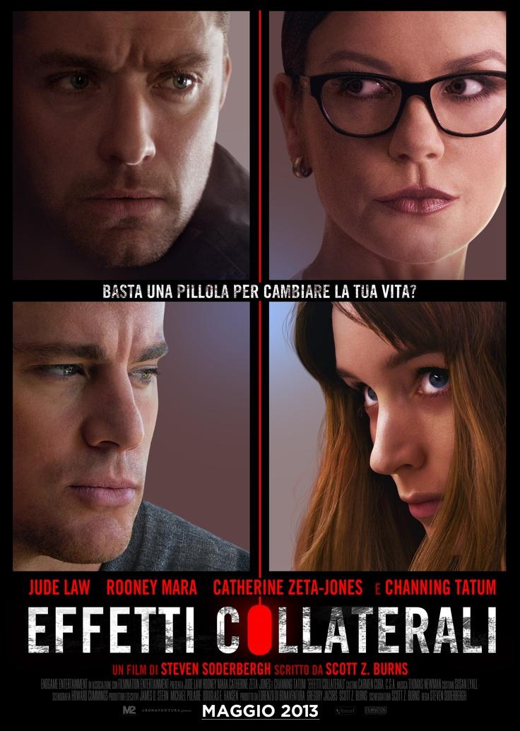 #EffettiCollaterali - Poster italiano del thriller diretto dal regista premio Oscar #StevenSoderbergh. Con #JudeLaw, #RooneyMara, #CatherineZetaJones e #ChanningTatum. Dal 1° Maggio #alcinema