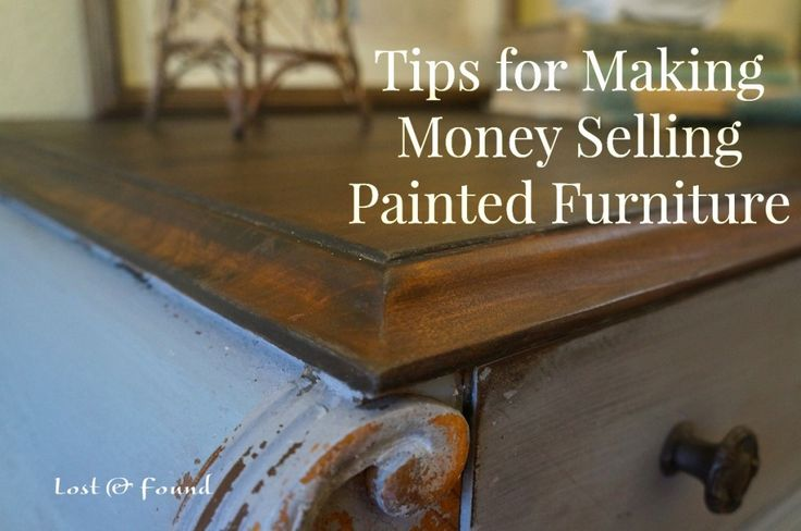 Tips to make money selling painted furniture painting for How to make money selling ideas