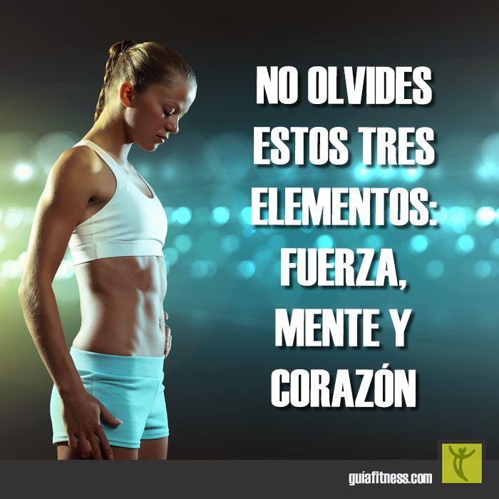 No olvides estos tres elementos: #fuerza #mente y #corazón #motivación #frases…