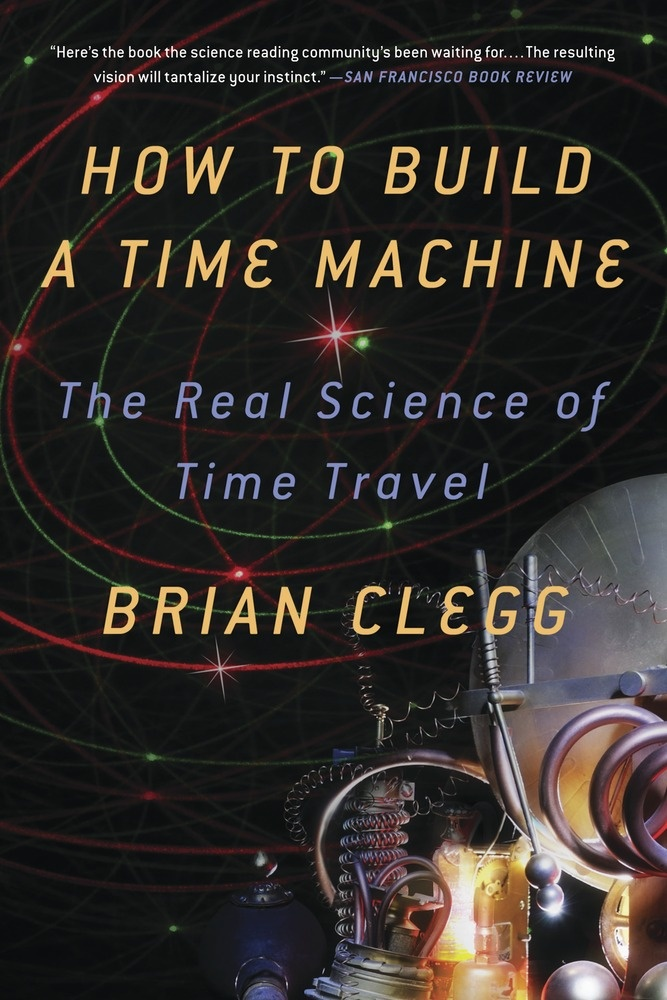 A pop #science look at time travel technology, from #Einstein to Ronald #Mallett to present day experiments. Forget fiction: time travel is real.  In How to Build a Time Machine, Brian Clegg provides an understanding of what time is and how it can be manipulated. He explores the fascinating world of physics and the remarkable possibilities of real time travel that emerge from quantum entanglement, superluminal speeds, neutron star cylinders and wormholes in space... #new #book