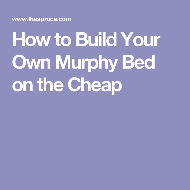 How to build your own murphy bed