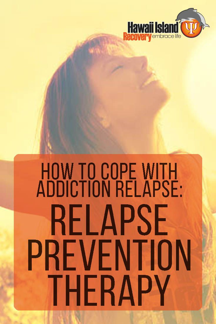 relapse prevention therapy essay According to the national institute on drug abuse (nida), 40 to 60 percent of substance abusers relapse at some point in recovery drug relapse prevention is an ongoing process that may need to be adjusted after treatment should a relapse happen, it is important to immediately seek treatment for yourself or a loved one.