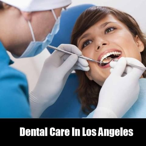 Dental Care In Los Angeles Low cost dental care for children, teens, and adults in Los Angeles. #Dentalcare #Dentist #losangelesdentist