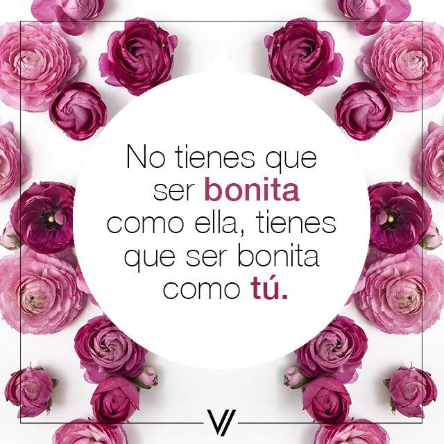 ¡Cada quien es bonita a su manera!  #ActitudVorana #Vorana #Quote