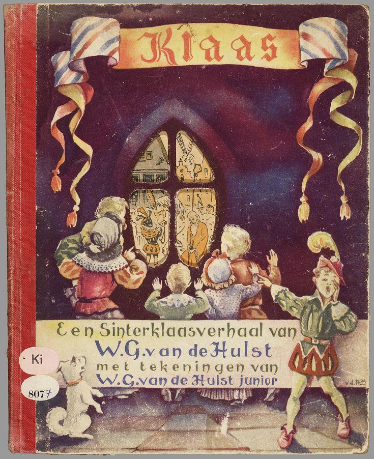 Klaas : een Sinterklaasverhaal / door W.G. van de Hulst ; met tekeningen van W.G. van de Hulst jr. lb xxx.