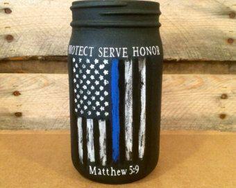 Police Officer Gift, Thin Blue Line Distressed Flag Jar, Custom Police Officer mason jar, Law Enforcement Protect Serve Honor, Matthew 5 9