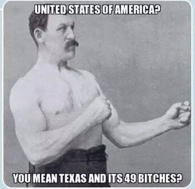 United States of America? You mean Texas and its 49 bitches?