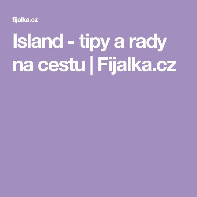 Island - tipy a rady na cestu   Fijalka.cz