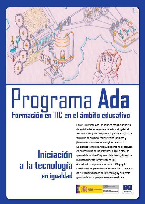 """El Instituto de la Mujer y para la Igualdad de Oportunidades,del Ministerio de Sanidad, Servicios Socialese Igualdad ha desarrollado el """"Programa Ada"""" de iniciación a la tecnología en…"""