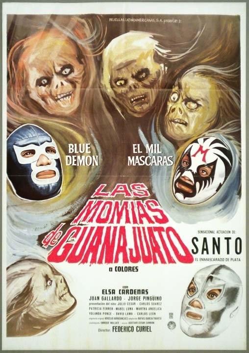 Las momias de Guanajuato (The Mummies of Guanajuato, 1970) (co-starring Mil Mascaras and Blue Demon)