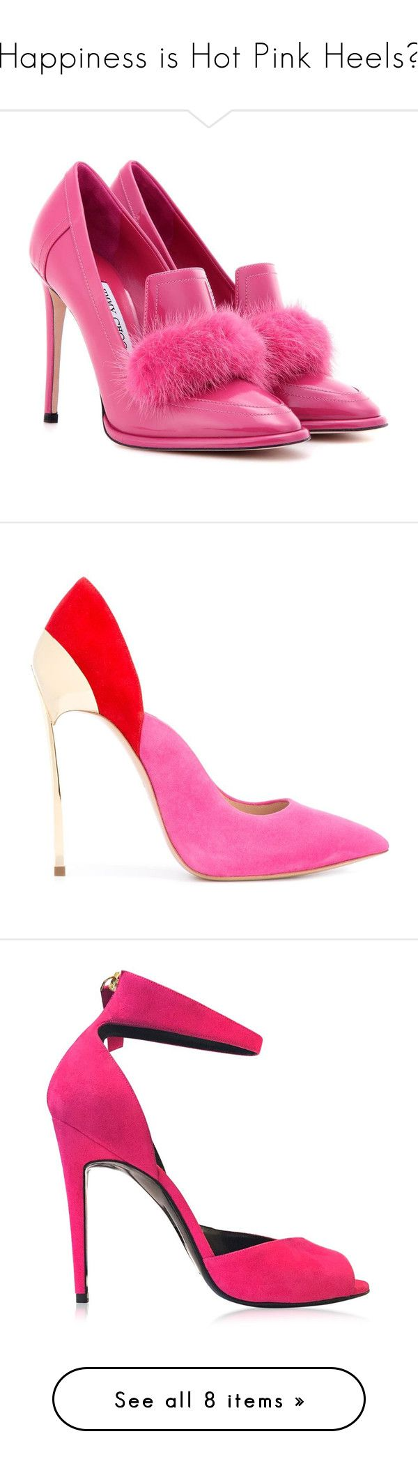 """Happiness is Hot Pink Heels?"" by piplusc ❤ liked on Polyvore featuring shoes, pumps, heels, pink, jimmy choo shoes, pink pumps, pink heeled shoes, heel pump, jimmy choo and casadei pumps"