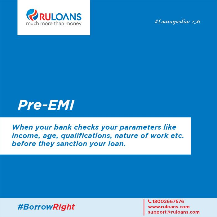 Is your loan disbursed in stages for your under-construction property? All you have to pay is Pre-EMI. #Loanopedia