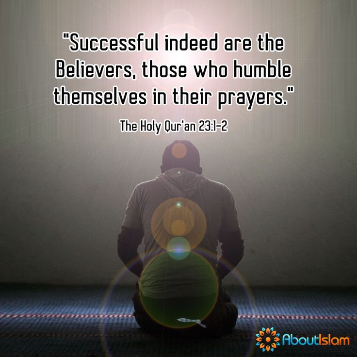 Those who humble themselves in prayer, will be successful.   #Prayer #Humble #Islam
