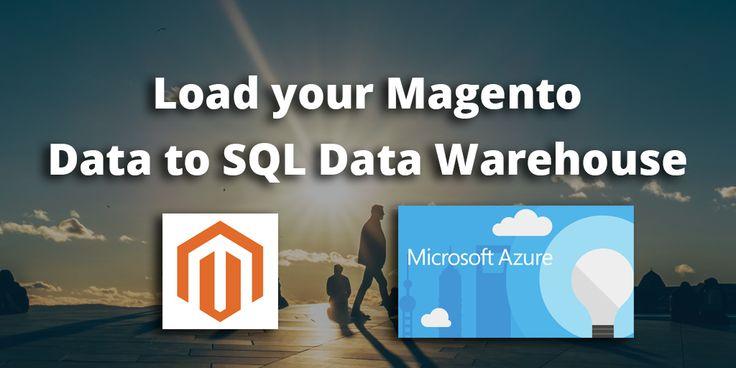 Magento to SQL Data Warehouse