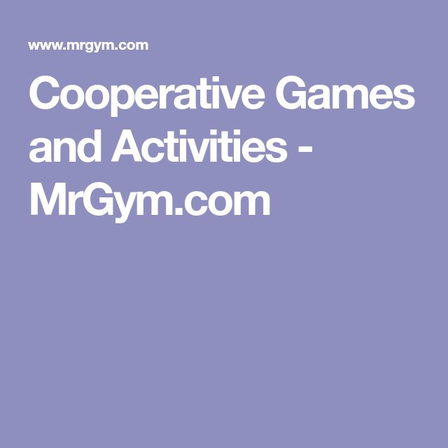 Cooperative Games and Activities - MrGym.com