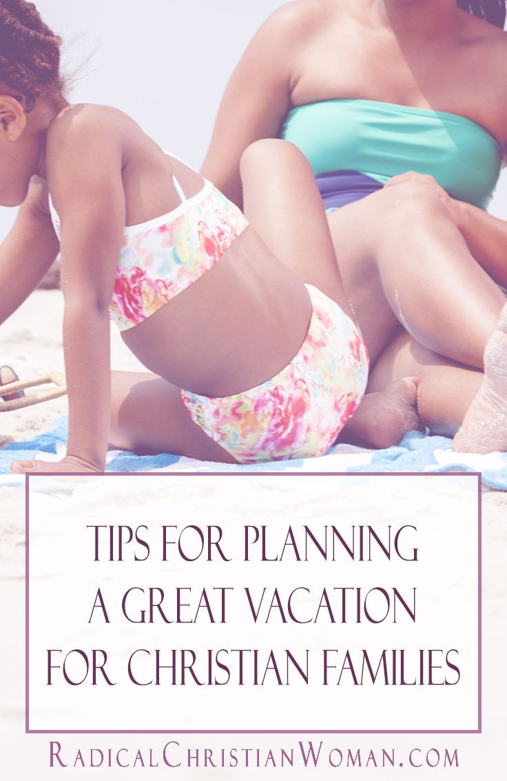 How to Plan a Meaningful Christian Family Vacation Christian families need vacations just like everyone else, here are some tips for incorporating Christ into your Christian family vacation.