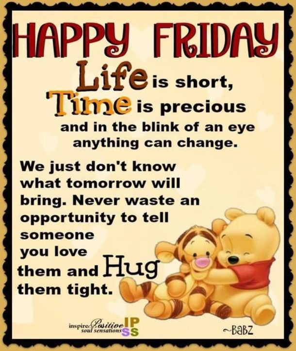 50 Friday Images Greetings Wishes And Quotes Friday Inspirational Quotes Good Day Quotes Happy Friday Quotes