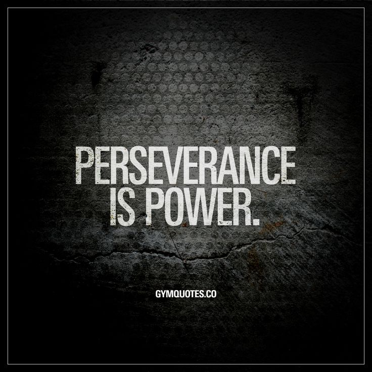 """Perseverance is power."" The dictionary defines perseverance as: ""continued effort to do or achieve something despite difficulties, failure, or opposition."" And difficulties are part of everyday life for us that are training hard to become better and stronger. Every single workout is (should be) difficult. To remain disciplined can be difficult. To train hard through the burn is difficult. But no matter how hard things get, we persevere until we reach our goals. www.gymquotes.co"