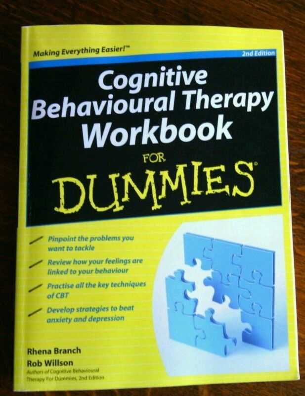 CBT Workbook Cognitive Behavioural Therapy Dummies Rhena Branch & Rob Willson