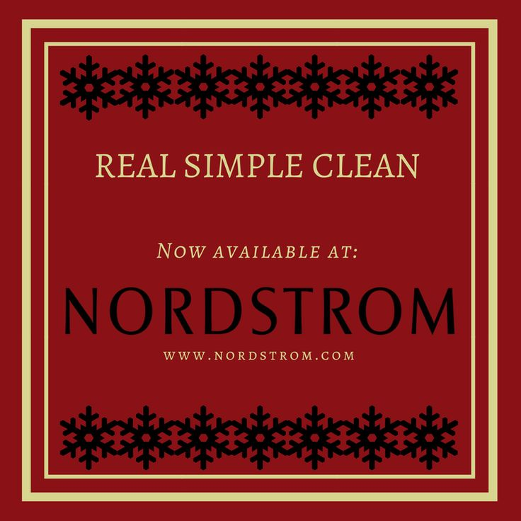 """Did you know that Nordstrom carries Real Simple Clean products?  So when you're doing your online holiday shopping, picking up those cleaning essentials is as easy as clicking """"Add to Bag!""""   https://shop.nordstrom.com/sr?contextualcategoryid=60201300&origin=keywordsearch&keyword=real+simple+clean"""