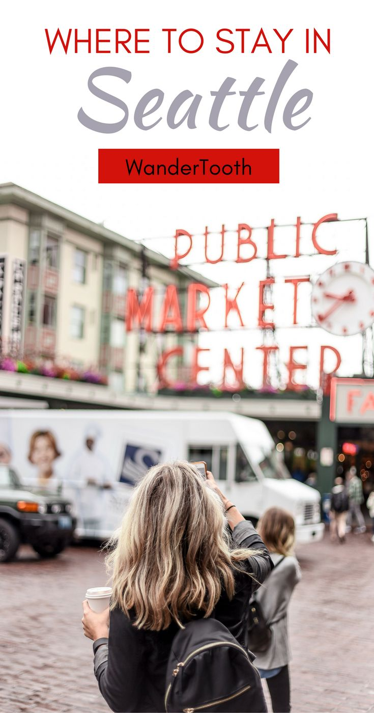 Where to stay in Seattle, USA: all you need to know about Seattle's best neighborhoods. Tips and recommendations for places to stay in Seattle. | Seattle Travel Tips | Seattle city guide - @WanderTooth