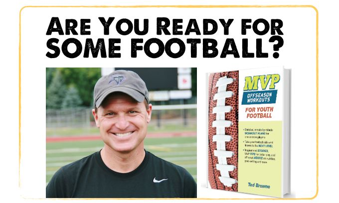 Football Training Program - A comprehensive conditioning plan for youth football players ages 10 - 14 years old to get them ready for the season ahead. Six or nine week training program for football.