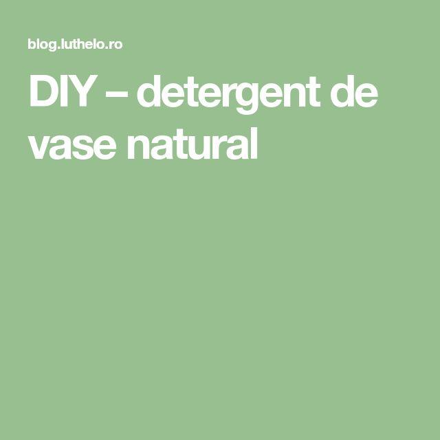 DIY – detergent de vase natural