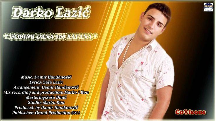 Darko Lazic - Godinu dana 300 kafana (2011)