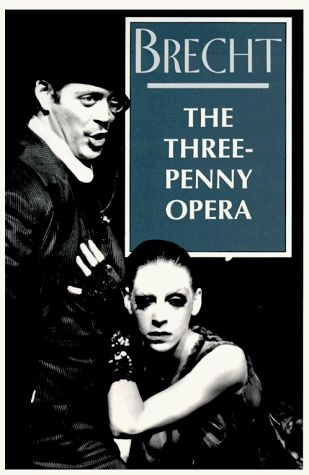 The Threepenny Opera - Bertolt Brecht [Opera për tre groshë - Bertolt Brecht]