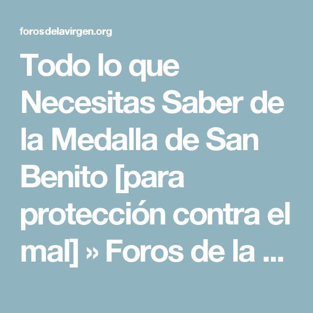 Todo lo que Necesitas Saber de la Medalla de San Benito [para protección contra el mal] » Foros de la Virgen María