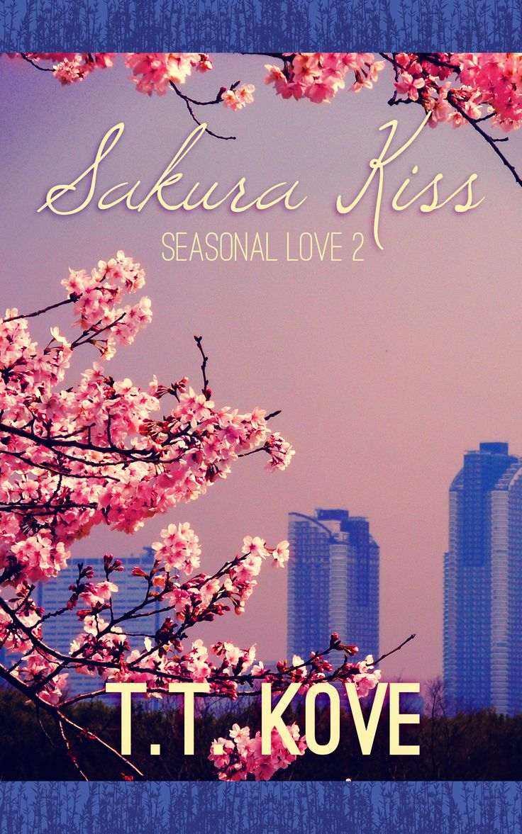 Seasonal Love 2: Sakura Kiss. Contemporary m/m. Set in Japan and Finland. Cover designed by Aisha Akeju. Will be re-issued with this new cover soon!