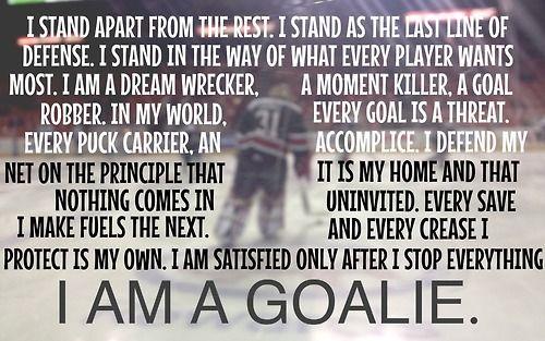 I am a goalie!