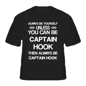 Captain Hook Once Upon A Time Be Yourself Tv Characters T Shirt