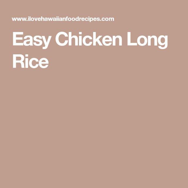 Easy Chicken Long Rice