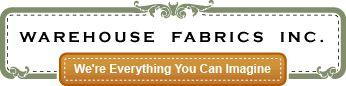 Warehouse Fabrics Inc: Great Fabrics with reasonable prices