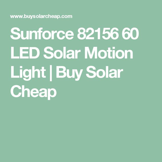 Sunforce 82156 60 LED Solar Motion Light | Buy Solar Cheap