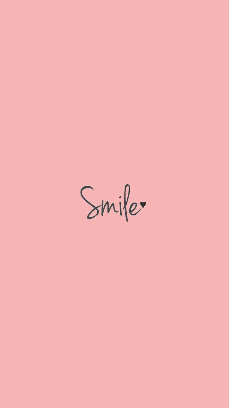 Smile Smile Wallpapers 4k Free Iphone Mobile Games In 2020 Phone Wallpaper Quotes Smile Wallpaper Inspirational Wallpapers