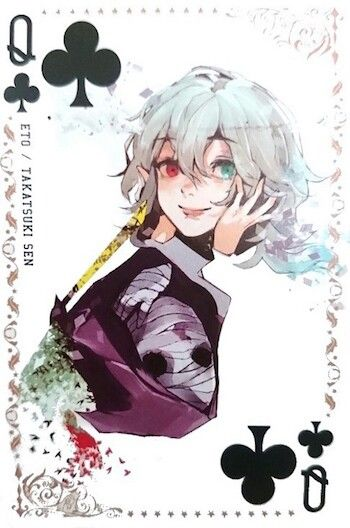 Eto ~ Queen of Clubs ~ Tokyo Ghoul trump cards