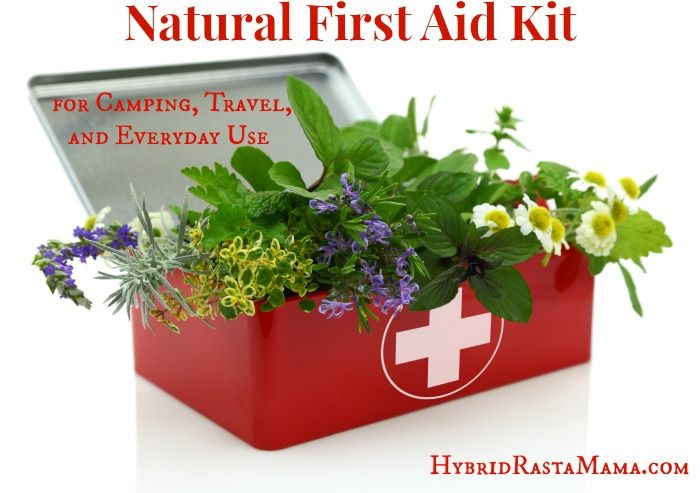 Natural First Aid Kit for Camping, Travel, and Everyday Use: HybridRastaMama.com
